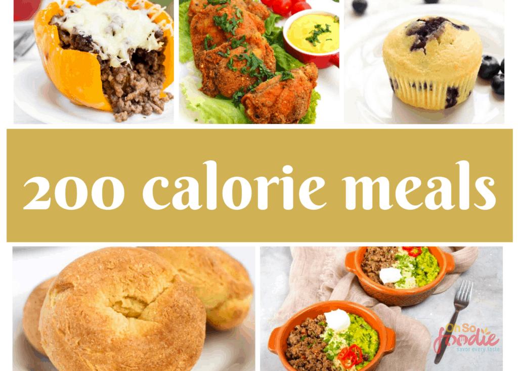 200 calorie meals