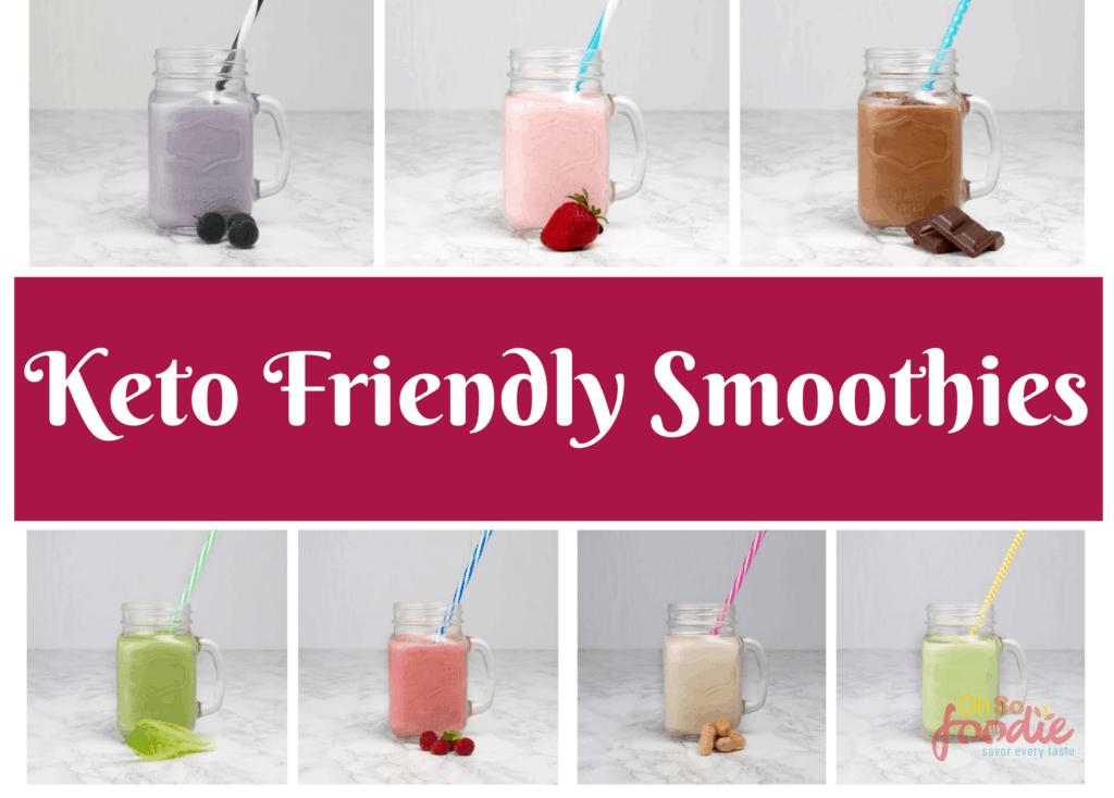 keto friendly smoothies